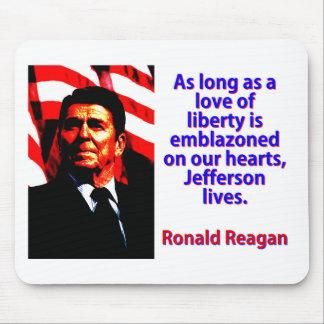 Solange eine Liebe der Freiheit - Ronald Reagan Mousepad