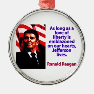 Solange eine Liebe der Freiheit - Ronald Reagan Rundes Silberfarbenes Ornament