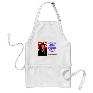 Solange eine Liebe der Freiheit - Ronald Reagan Schürze