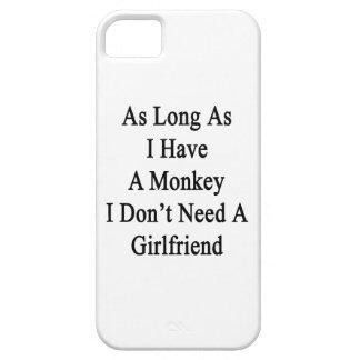 Solange ich einen Affen ich habe, benötigen Sie iPhone 5 Etui