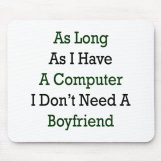 Solange ich einen Computer ich habe, benötigen Sie Mauspad