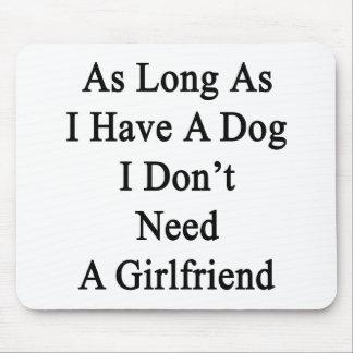 Solange ich einen Hund ich habe, benötigen Sie Mousepads