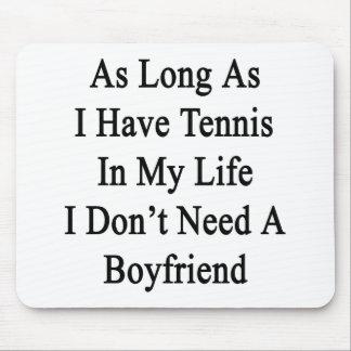 Solange ich Tennis in meinem Leben ich habe, benöt Mauspads