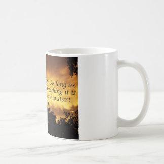 Solange Sie atmen, können Sie vorbei beginnen Kaffeetasse