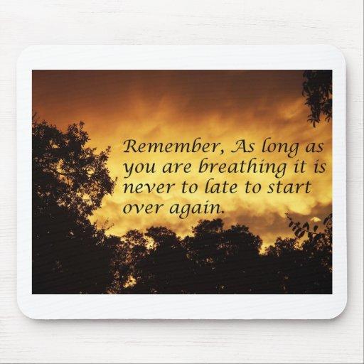 Solange Sie atmen, können Sie vorbei beginnen Mauspad