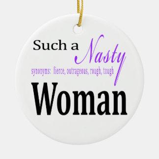 Solch eine eklige Frau Keramik Ornament