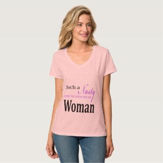 Solch eine eklige Frau T-Shirt
