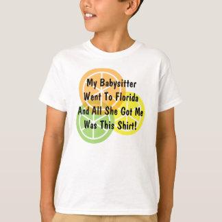 Sommer-Zitrusfrucht - Babysitter ging zu Florida - T-Shirt