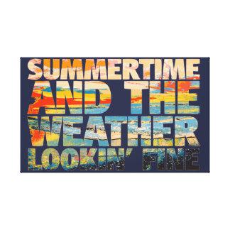 Sommerzeit-Wetter Lookin Geldstrafe Leinwanddruck