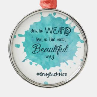 sonderbar aber schön mit hashtag 3 silbernes ornament
