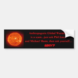 Sonne, Anthropogenic globale Erwärmung, ist ein Autoaufkleber
