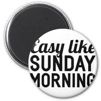 Sonntag Morgen Runder Magnet 5,7 Cm