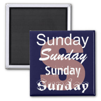 Sonntags-Tag des Wochen-Magneten Quadratischer Magnet