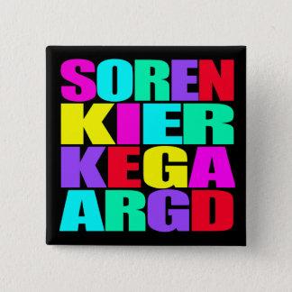 """""""SOREN KIERKEGAARD """" QUADRATISCHER BUTTON 5,1 CM"""