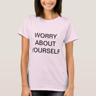 SORGE ÜBER SELBST T-Shirt