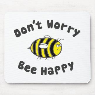 Sorgen Sie sich nicht die glückliche Biene Mousepad