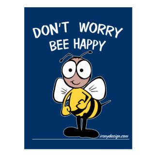 Sorgen Sie sich nicht die glückliche Biene Postkarte