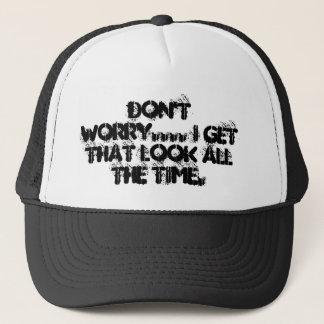 sorgen Sie sich nicht Hut Truckerkappe