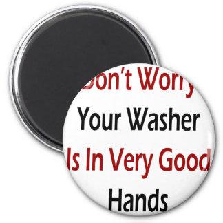 Sorgen Sie sich nicht Ihre Waschmaschine ist in de Runder Magnet 5,1 Cm
