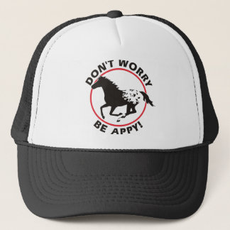 Sorgen Sie sich nicht ist Appy Truckerkappe