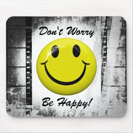 Sorgen Sie sich nicht ist glücklich! Smiley Mousep Mousepads