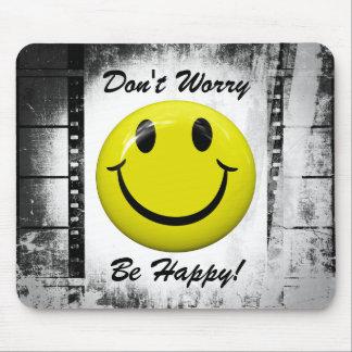 Sorgen Sie sich nicht ist glücklich! Smiley Mousepad