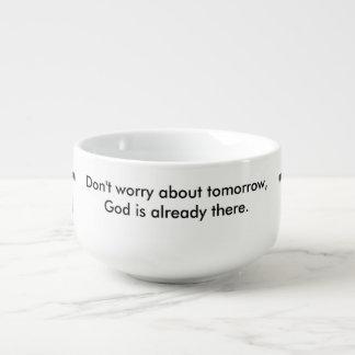 Sorgen Sie sich nicht Kreuz der Suppen-Tasse Große Suppentasse