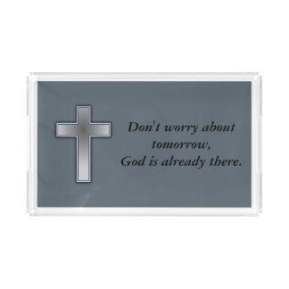 Sorgen Sie sich nicht Kreuz des Acryl Tablett