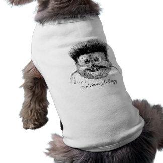 sorgen Sie sich nicht, seien Sie glücklich Shirt