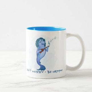 Sorgen Sie sich nicht - seien Sie glückliche Tasse