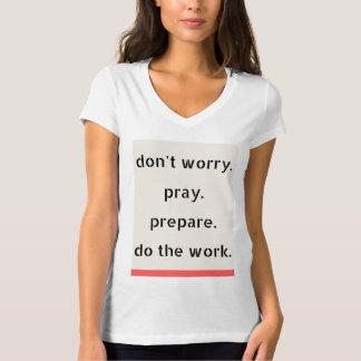 Sorgen Sie sich nicht! T-Shirt