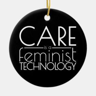 Sorgfalt ist eine feministische Technologie Keramik Ornament