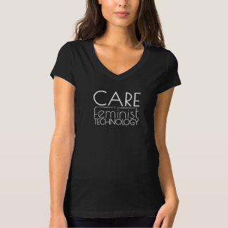 Sorgfalt ist eine feministische Technologie T-Shirt