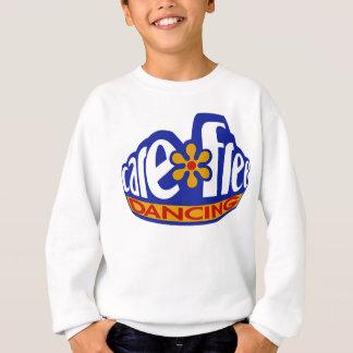 Sorgloses Tanzen Sweatshirt