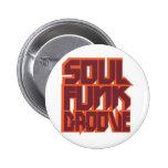 Soul-Funk-Nut Anstecknadelbuttons