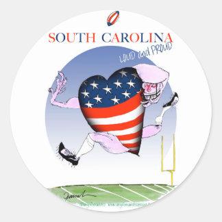 South Carolina laute und stolz, tony fernandes Runder Aufkleber