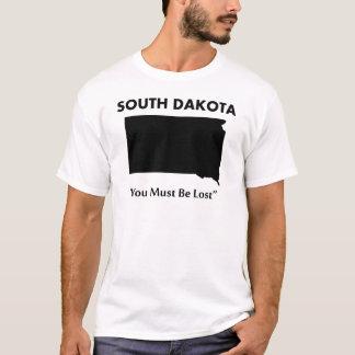 South Dakota - Sie müssen verloren werden T-Shirt