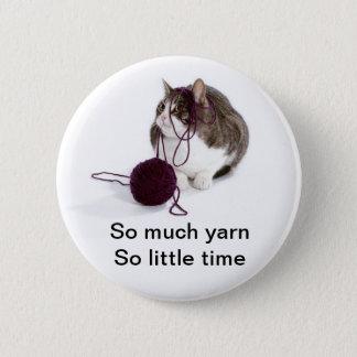 Soviel Garn so wenig Zeit Runder Button 5,1 Cm
