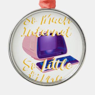 Soviel Internet so wenig Zeit Silbernes Ornament