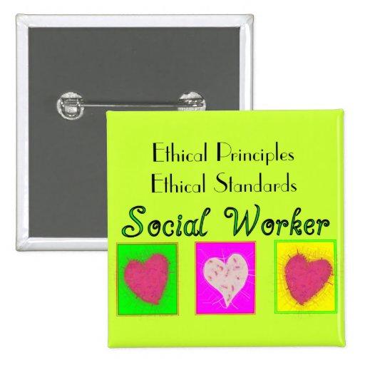 Sozialarbeiter-ethische Prinzip-Ethische Standards Anstecknadelbutton