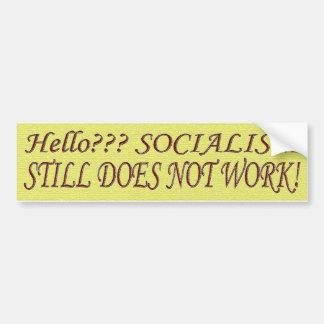 Sozialismus arbeitet nicht! autoaufkleber