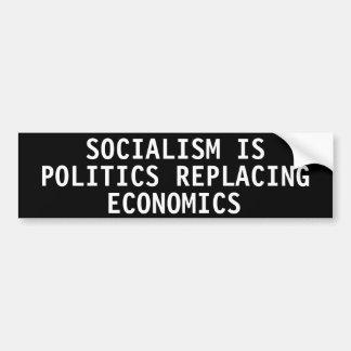 Sozialismus ist die Politik, die Wirtschaft ersetz Autosticker