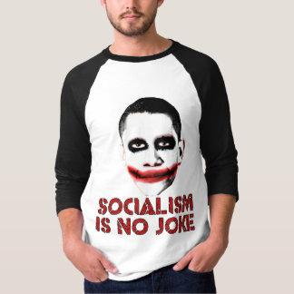 Sozialismus ist kein Witz - T-Shirt
