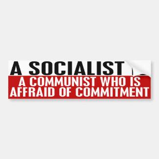Sozialisten haben vor Verpflichtungs-Autoaufkleber Autoaufkleber