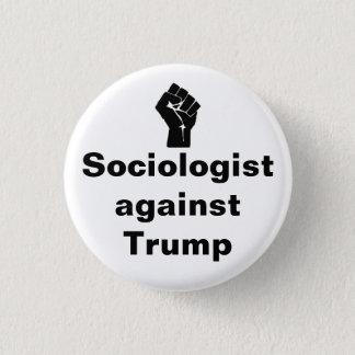 Soziologe gegen Trumpf Runder Button 3,2 Cm