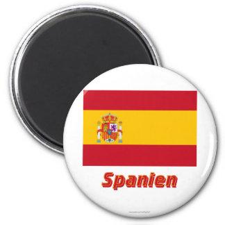 Spanien Dienstflagge MIT Namen Kühlschrankmagnete