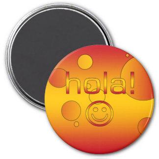 Spanische Geschenke: Hallo/Hola + Smiley Magnete