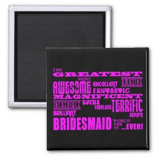 Spaß-Geschenke für Brautjungfern: Bestste Brautjun Quadratischer Magnet