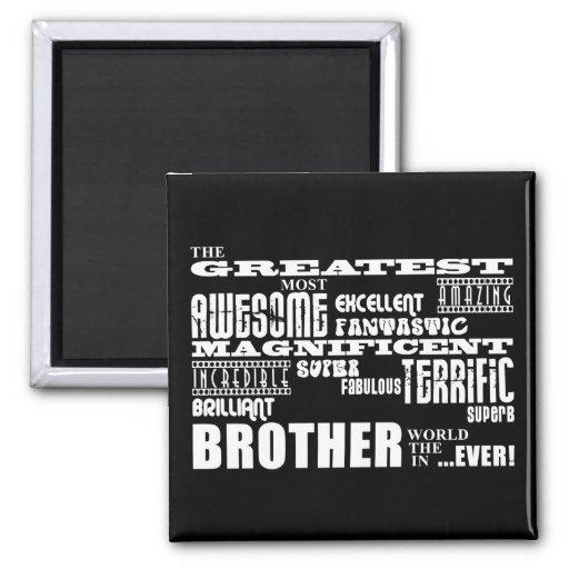 Spaß-Geschenke für Brüder: Bester Bruder Kühlschrankmagnet