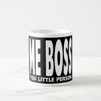 Spaß-Geschenke für Chefs: Ich Chef Sie kleine Tasse